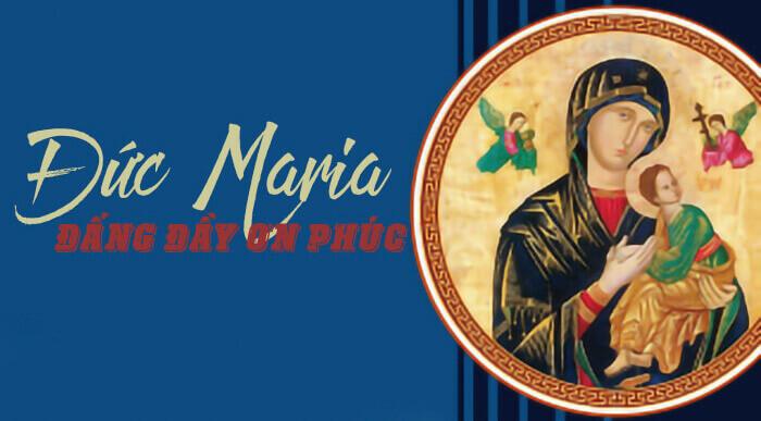 Đức Maria - Đấng đầy ơn phúc