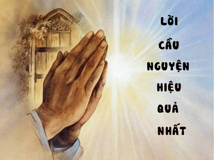 Lời cầu nguyện hiệu quả nhất